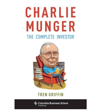 Charlie Munger - The Complete Investor